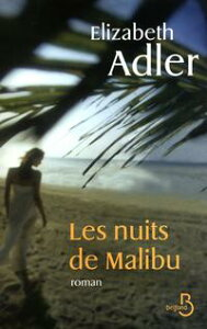 Les nuits de Malibu【電子書籍】[ Elizabeth ADLER ]
