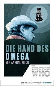 Doctor Who - Die Hand des Omega【電子書籍】[ Ben Aaronovitch ]