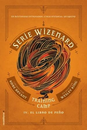 Training camp. El libro de Pe?oSerie Wizenard. Libro IV【電子書籍】[ Kobe Bryant ]