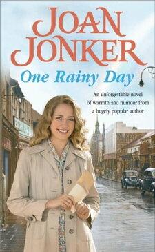 One Rainy DayFate will always intervene in the face of true love…【電子書籍】[ Joan Jonker ]