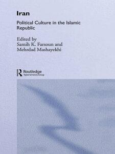 IranPolitical Culture in the Islamic Republic【電子書籍】