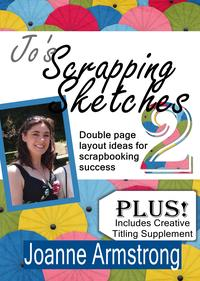 Jo's Scrapping Sketches Vol. 2【電子書籍】[ Joanne Armstrong ]