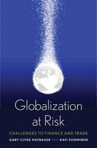 Globalization at Risk【電子書籍】[ Gary Clyde Hufbauer ]