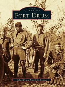 Fort Drum【電子書籍】[ Robert E. Brennan ]