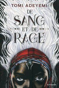 De sang et de rage - Roman d?s 14 ans【電子書籍】[ Tomi Adeyemi ]