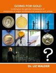 Going for Gold - Looking at the gender imbalance of recipients of major architectural awards and prizesWordcatcher History【電子書籍】[ Dr Liz Walder ]