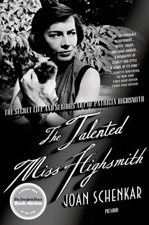 洋書, FICTION & LITERTURE The Talented Miss Highsmith The Secret Life and Serious Art of Patricia Highsmith Joan Schenkar
