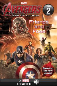 Marvel's Avengers: Age of Ultron: Friends and Foes【電子書籍】[ Marvel Press Book Group ]