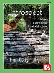 IntrospectA Folio of Contemporary Classic Guitar Solos【電子書籍】[ Harry George Pellegrin ]