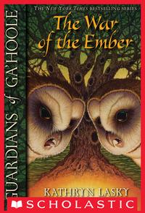 Guardians of Ga'Hoole #15: War of the Ember【電子書籍】[ Kathryn Lasky ]