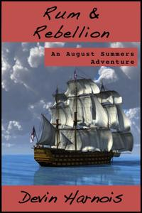 Rum & RebellionAugust Summers, #3【電子書籍】[ Devin Harnois ]
