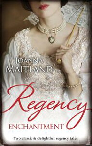Regency Enchantment/My Lady Angel/Bride Of The Solway【電子書籍】[ Joanna Maitland ]