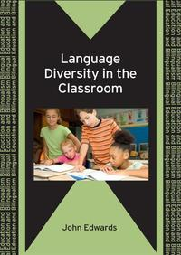 Language Diversity in the Classroom【電子書籍】[ EDWARDS, John ]