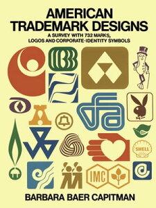 American Trademark Designs【電子書籍】[ Barbara Baer Capitman ]