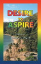 Desire to Aspire...