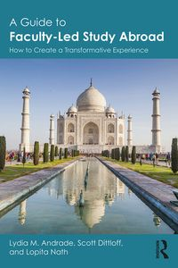 A Guide to Faculty-Led Study AbroadHow to Create a Transformative Experience【電子書籍】[ Lydia M. Andrade ]