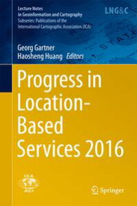 Progress in Location-Based Services 2016【電子書籍】