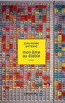 Mon ?me au diable【電子書籍】[ Jean-Pierre Gatt?gno ]