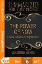 楽天Kobo電子書籍ストアで買える「The Power of Now - Summarized for Busy People: A Guide to Spiritual Enlightenment: Based on the Book by Eckhart Tolle【電子書籍】[ Ferwin Rex Mapanao ]」の画像です。価格は2円になります。