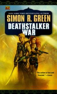 Deathstalker War【電子書籍】[ Simon R. Green ]