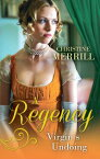 A Regency Virgin's Undoing: Lady Drusilla's Road to Ruin / Paying the Virgin's Price (Mills & Boon M&B)【電子書籍】[ Christine Merrill ]