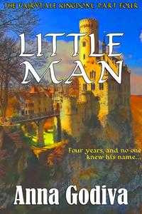 Little ManA Retold Fairy Tale【電子書籍】[ Anna Godiva ]