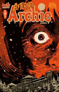 Afterlife With Archie #8【電子書籍】[ Roberto Aguirre-Sacasa ]