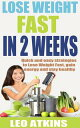 How to lose weight fast in 2 weeks:...