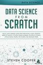 楽天Kobo電子書籍ストアで買える「Data Science from Scratch: The #1 Data Science Guide for Everything A Data Scientist Needs to Know: Python, Linear Algebra, Statistics, Coding, Applications, Neural Networks, and Decision Trees【電子書籍】[ Steven Cooper ]」の画像です。価格は316円になります。