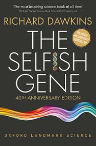The Selfish Gene40th Anniversary edition【電子書籍】[ Richard Dawkins ]