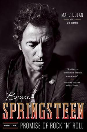 洋書, FICTION & LITERATURE Bruce Springsteen and the Promise of Rock n Roll Marc Dolan