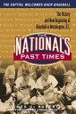 楽天Kobo電子書籍ストアで買える「The Nationals Past TimesBaseball Stories from Washington, D.C.【電子書籍】[ James C. Roberts ]」の画像です。価格は1,208円になります。