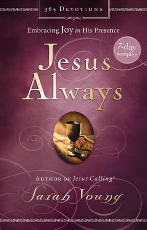 Jesus Always 7-Day Sampler【電子書籍】[ Sarah Young ]