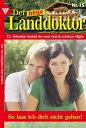楽天Kobo電子書籍ストアで買える「Der neue Landdoktor 15 ? ArztromanSo lass ich dich nicht gehen!【電子書籍】[ Tessa Hofreiter ]」の画像です。価格は300円になります。