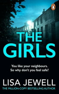 The GirlsThe gripping Richard and Judy Book Club pick【電子書籍】[ Lisa Jewell ]