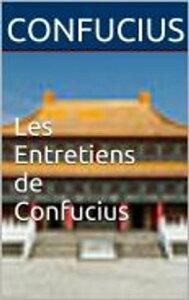 Les Entretiens de Confucius【電子書籍】[ Confucius ]