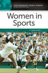 Women in Sports: A Reference Handbook【電子書籍】[ Maylon Hanold ]