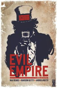 Evil Empire - Tome 01Nous le peuple !【電子書籍】[ Max Bemis ]