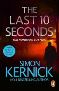 The Last 10 Seconds(Tina Boyd 5)【電子書籍】[ Simon Kernick ]