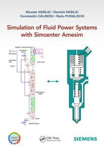 Simulation of Fluid Power Systems with Simcenter Amesim【電子書籍】[ Nicolae Vasiliu ]