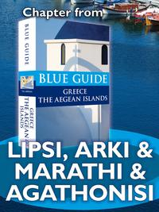 Lipsi, Arki & Marathi & Agathonisi - Blue Guide Chapter【電子書籍】[ Nigel McGilchrist ]