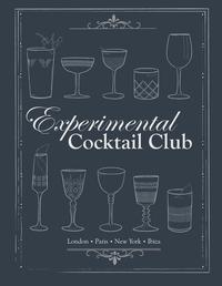 Experimental Cocktail ClubLondon. Paris. New York. Ibiza【電子書籍】[ Experimental Cocktail Club ]