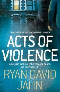 Acts of Violence【電子書籍】[ Ryan David Jahn ]