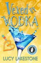Vexed by Vodka【電...
