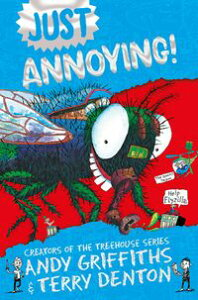 Just Annoying【電子書籍】[ Andy Griffiths ]