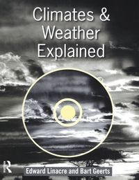 Climates and Weather Explained[ Bart Geerts ]