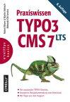 Praxiswissen TYPO3 CMS 7 LTS【電子書籍】[ Robert Meyer ]