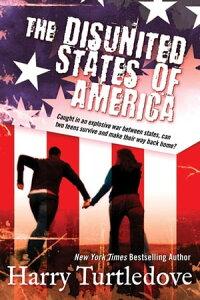 The Disunited States of AmericaA Novel of Crosstime Traffic【電子書籍】[ Harry Turtledove ]