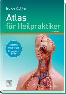 Atlas f?r HeilpraktikerAnatomie - Physiologie - Krankheitsbilder【電子書籍】[ Isolde Richter ]