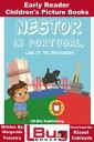 楽天Kobo電子書籍ストアで買える「Nestor in Portugal, Land of The Discoveries: Early Reader - Children's Picture Books【電子書籍】[ Margarida Teixeira ]」の画像です。価格は331円になります。